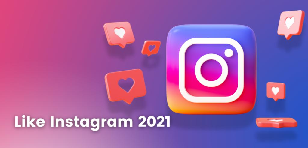 Mi piace Instagram 2021