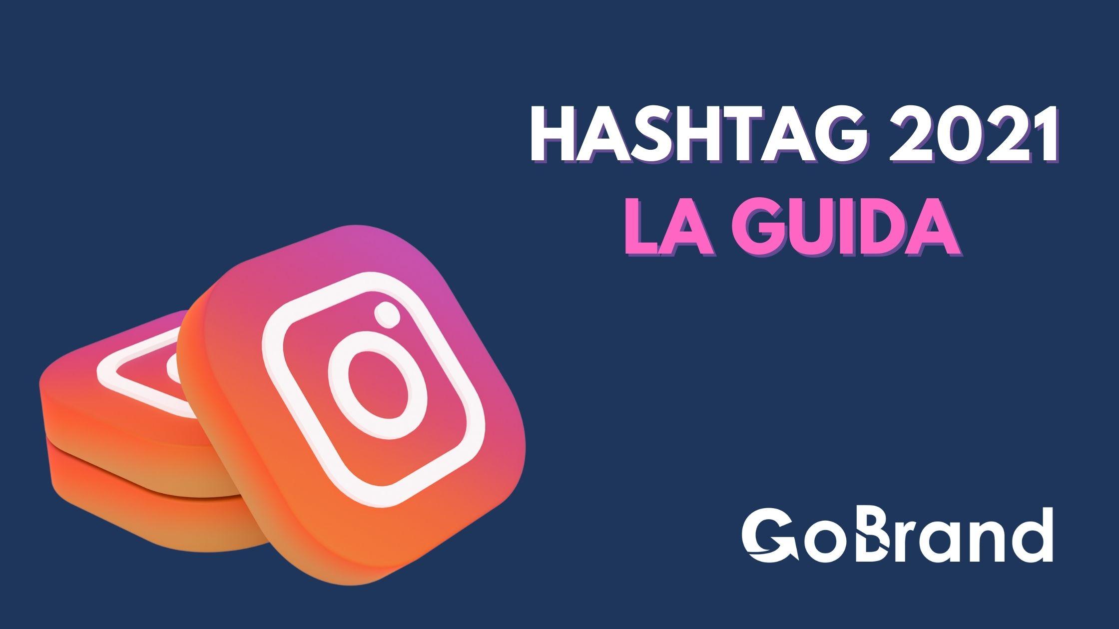Hashtag Instagram la guida 2021 (1)