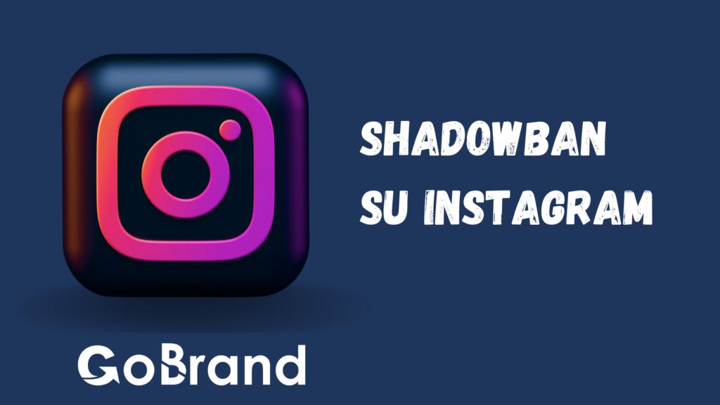 Shadowban su Instagram